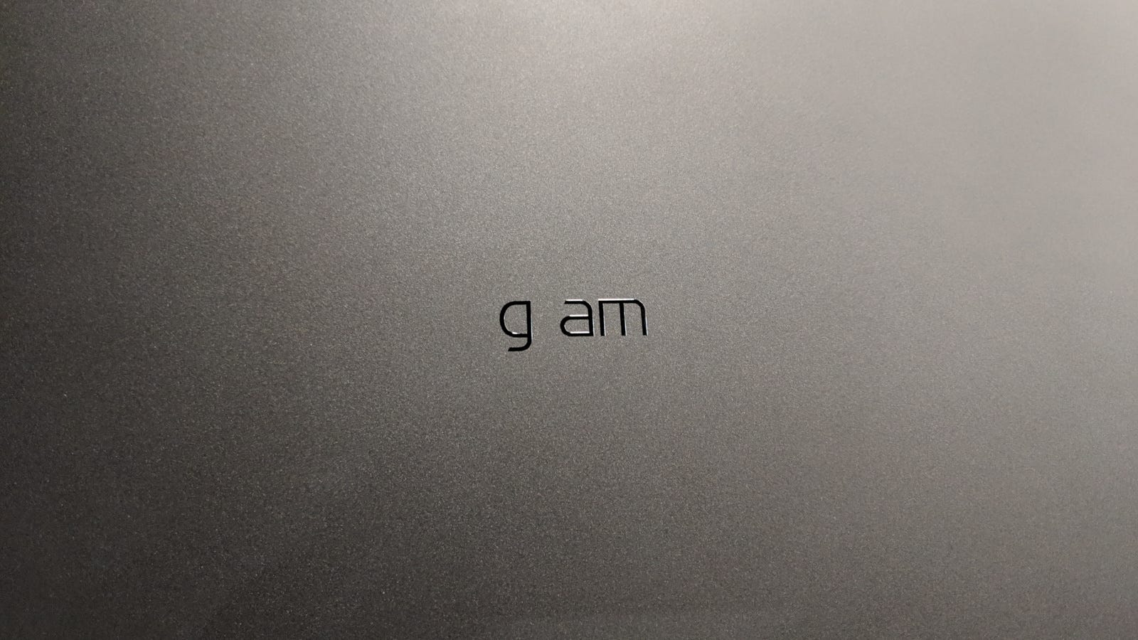 """The """"r"""" fell off...somewhere. Behold the LG gam!"""