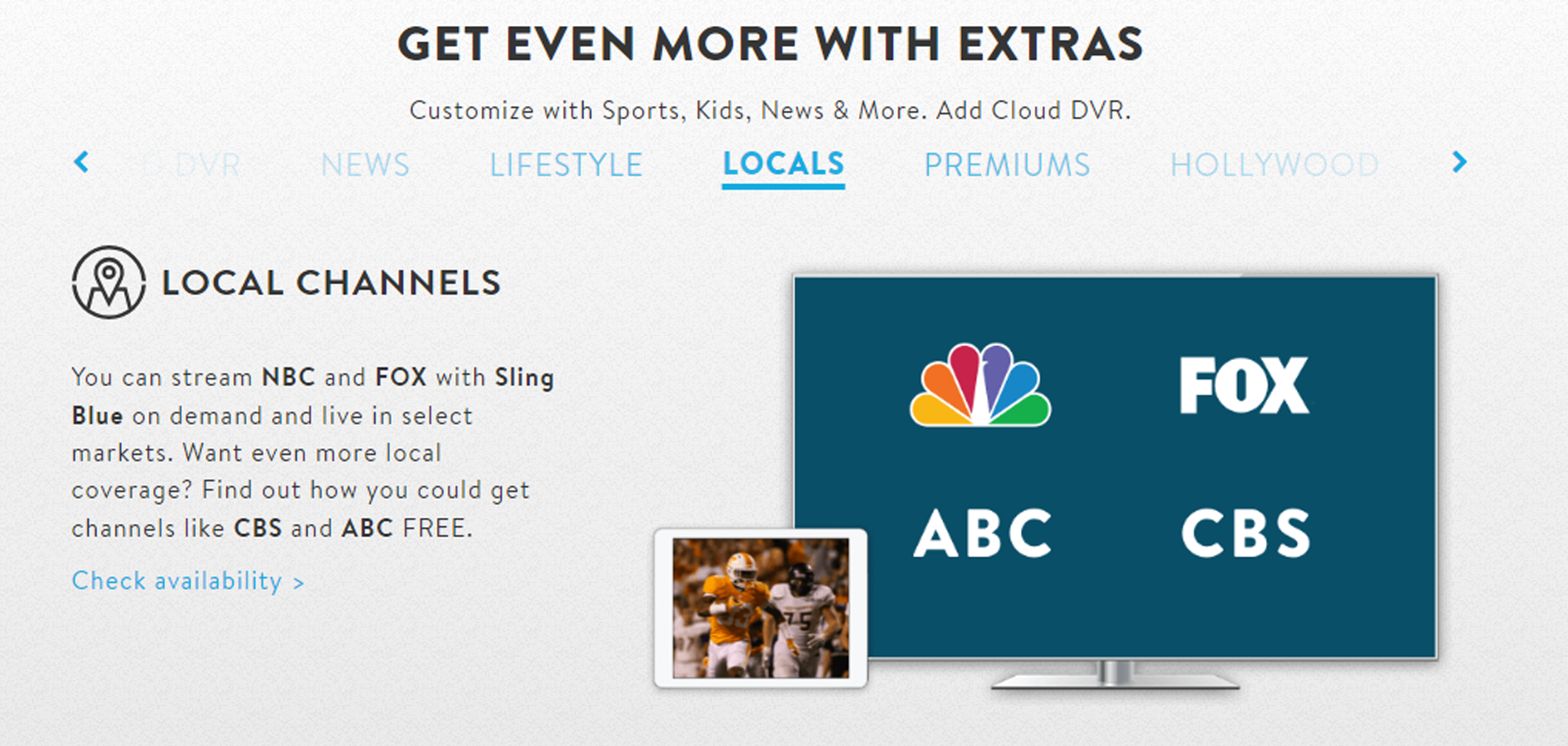 Sling offers the cheapest plans among all of its competitors.