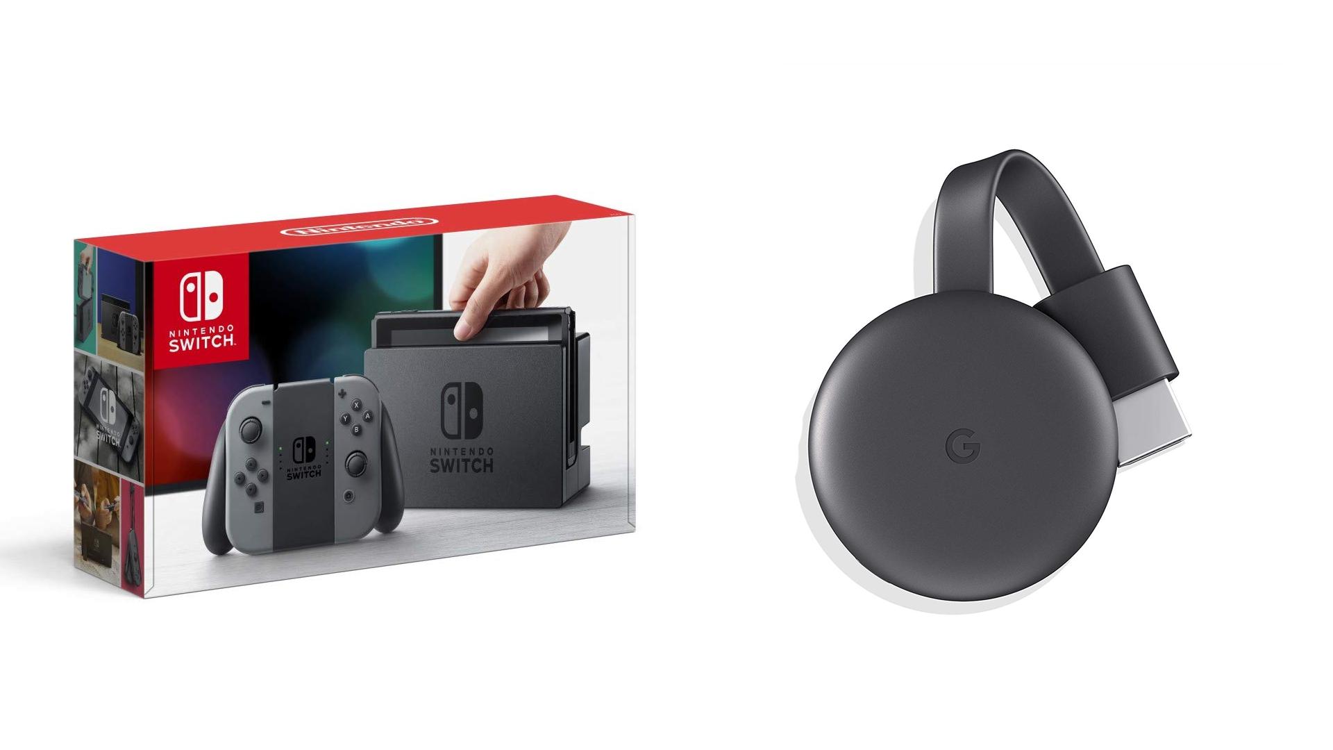The Nintendo Switch and the Google Chromecast.