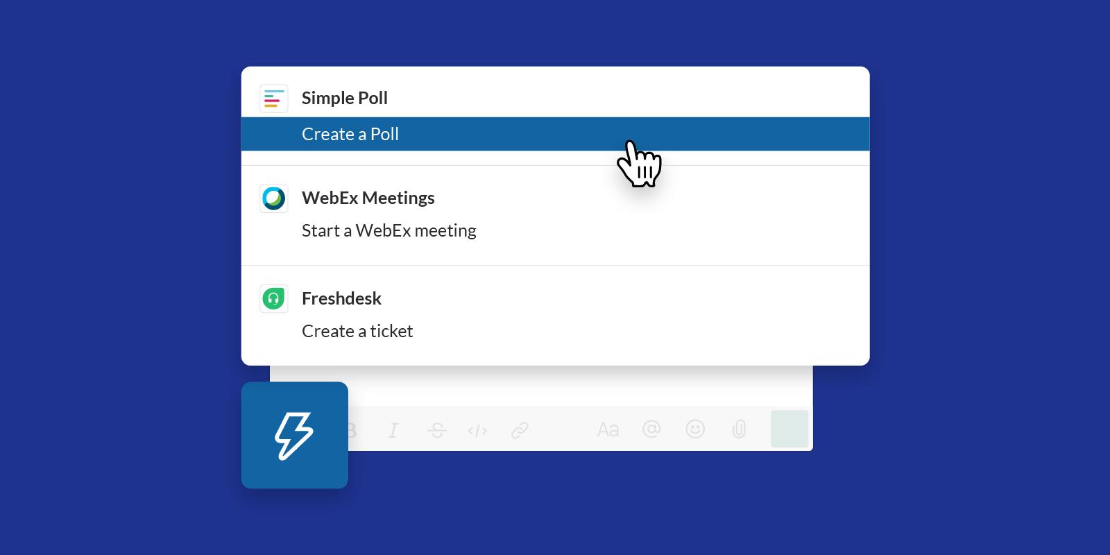 A Slack shorctu button creating a new poll.