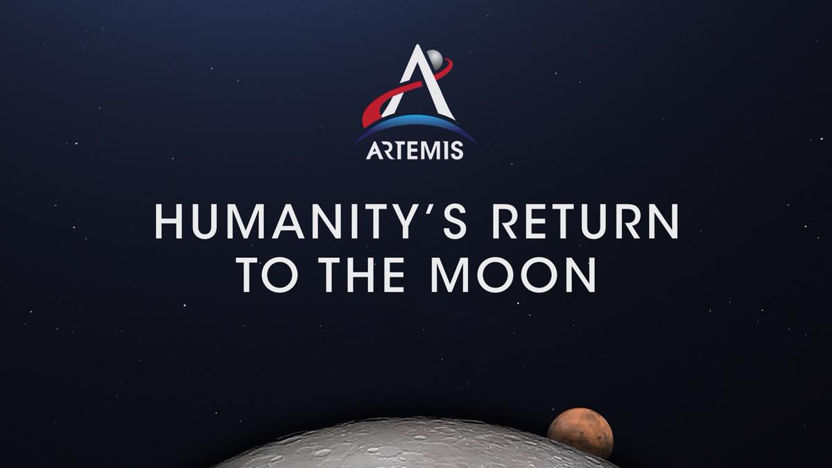 Artemis: Humanity's Return to the Moon---NASA.