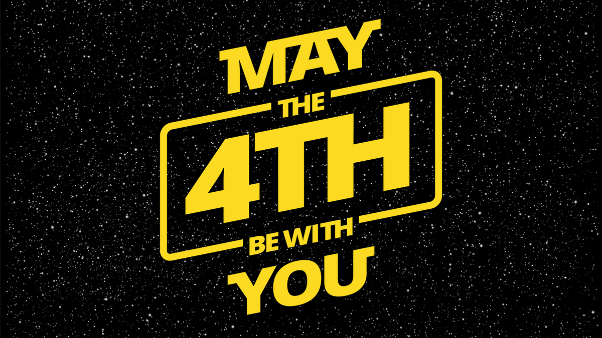 May the 4th be with you graphic against starry background