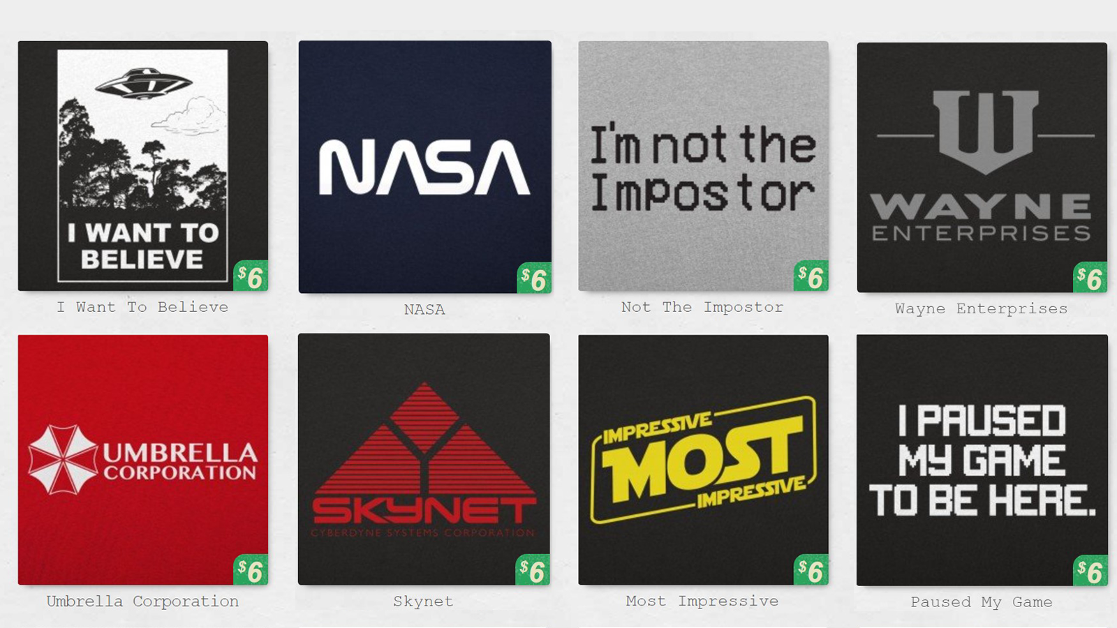 Eight sample t-shirts from 6 Dollar Shirts