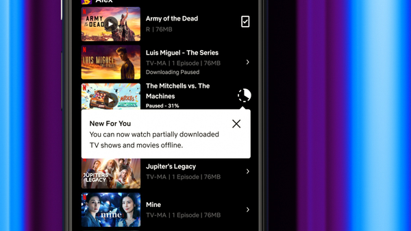 Netflix Now Lets Android Users Watch Partially Downloaded Shows Offline