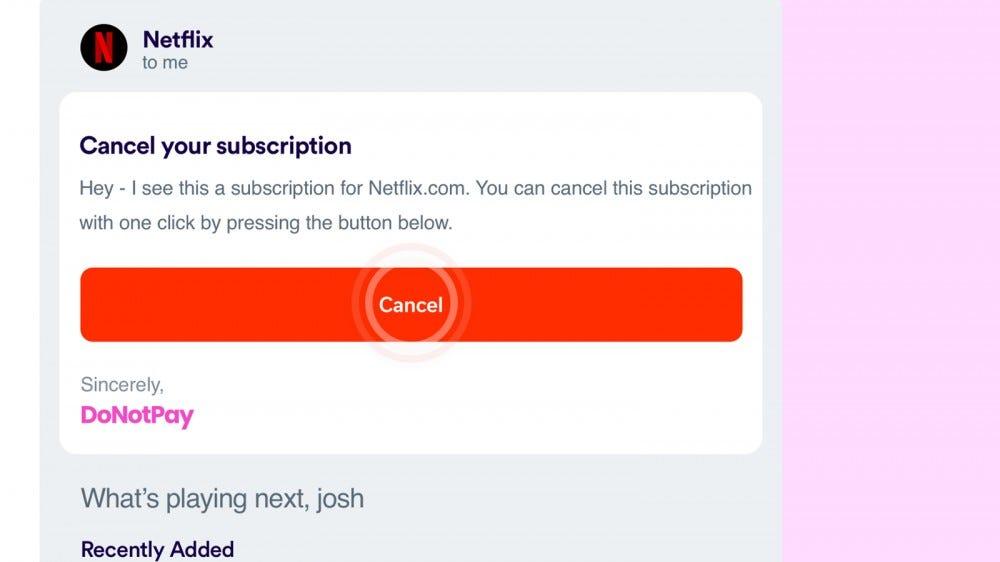 An offer to cancel a Netflix subscription.