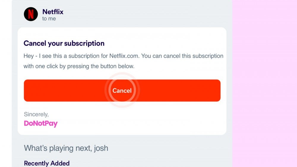An offer to cancel a Netflix subscription.