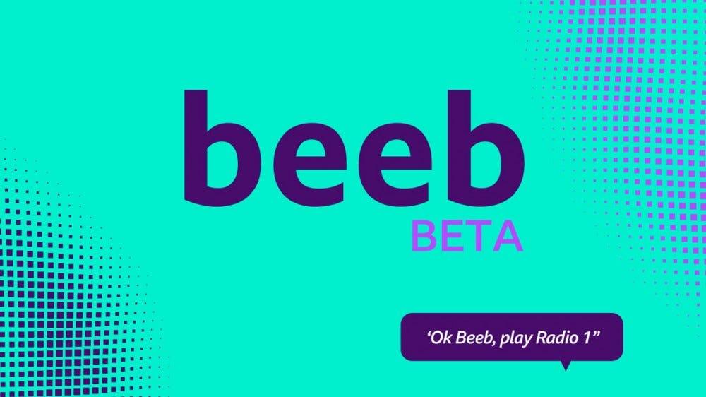 "The beeb Beta logo with the words ""Ok Beeb, play Radio 1"""