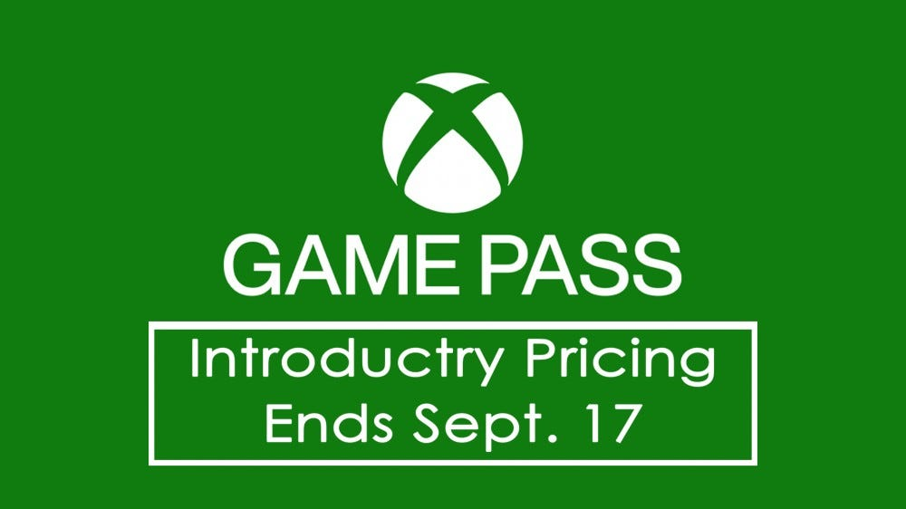"A bulletin stating that ""Game Pass PC Introductory Pricing Ends September 17th."""