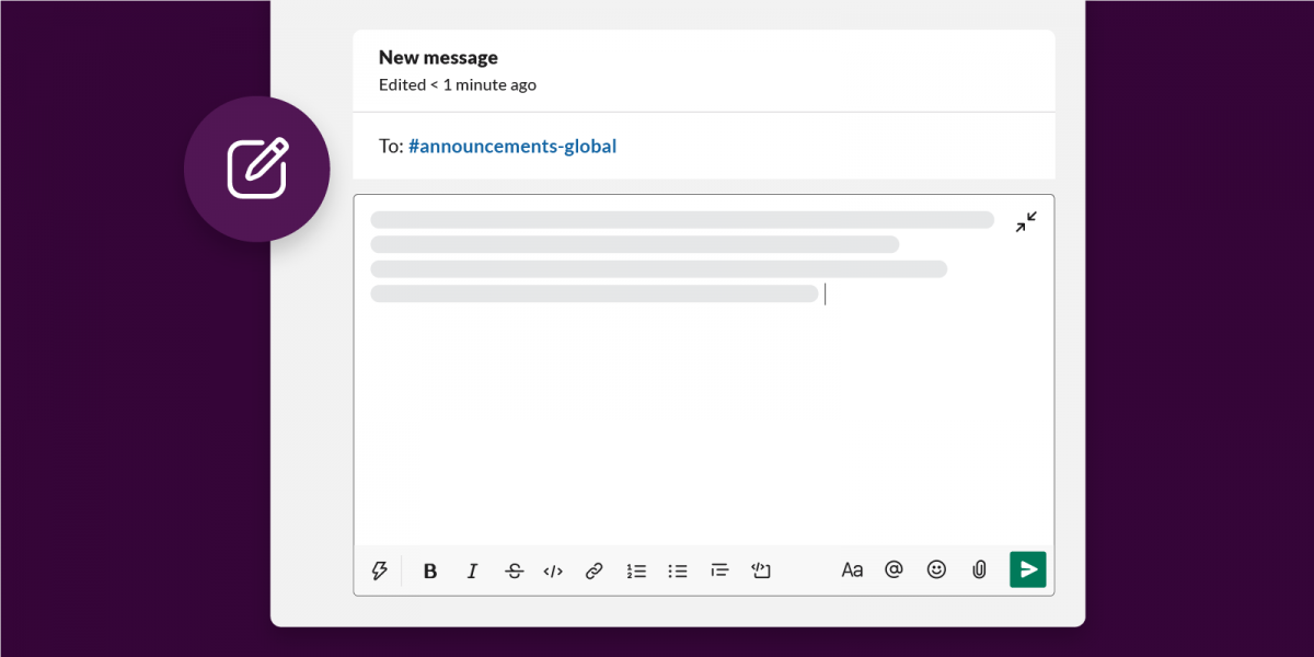 A closeup of the new Compose window, with a typed message pointed towards an announcements channel.