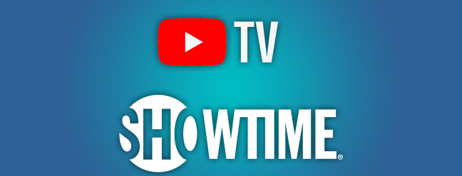 YouTube TV haben? Sie könnten Showtime kostenlos bekommen